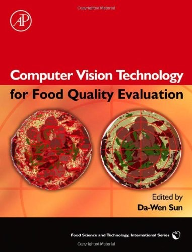 Computer Vision Technology for Food Quality Evaluation (Food Science and Technology)