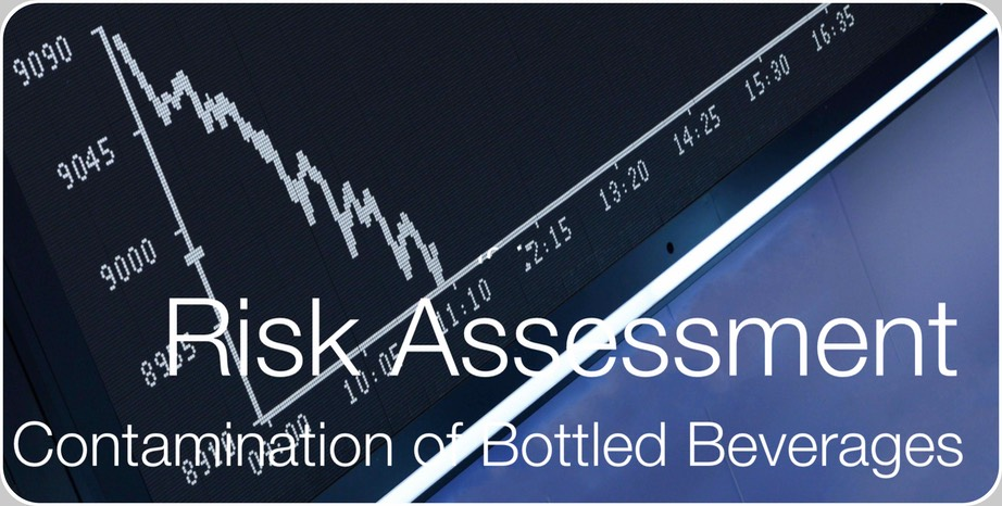 Risk Assessment for Contamination of bottled beverages